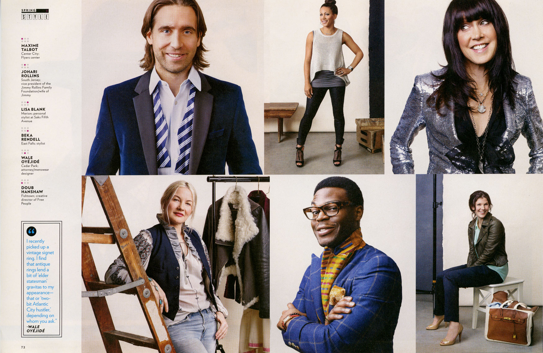 Philadelphia Magazine: FASHION: The Best Dressed List: Maxime Talbot, Johari Rollins, Lisa Blank, Doub Hanshaw, Wale Oyéjidé, Beka Rendell.  March 2013 issue