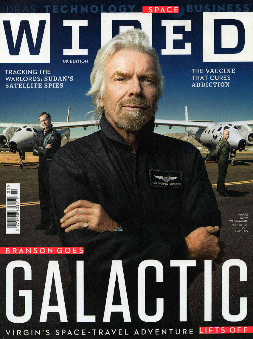 WIRED UK: BRANSON GOES GALACTIC. March 2013 issue